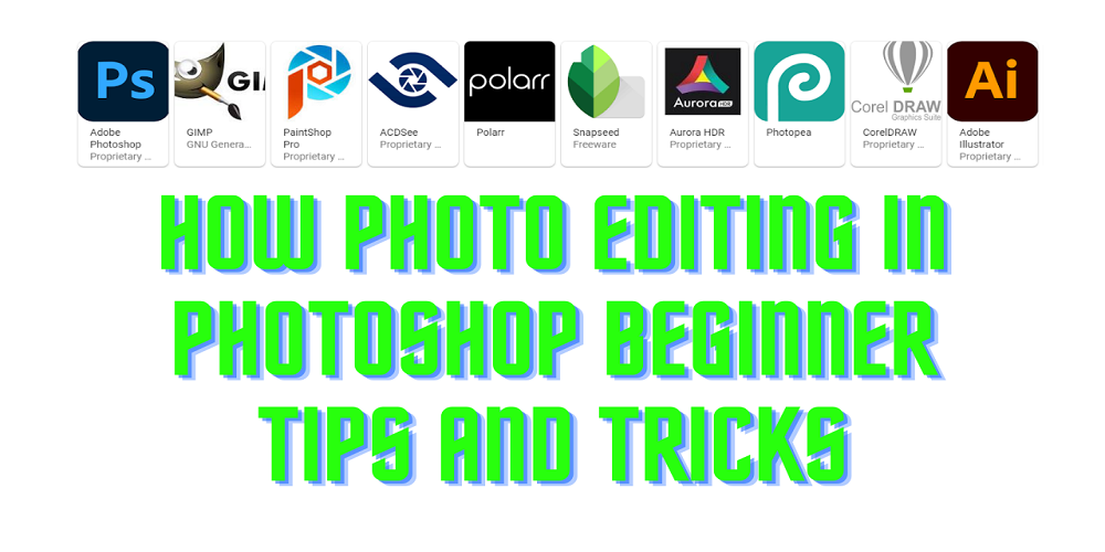 how photo editing in photoshop and others software